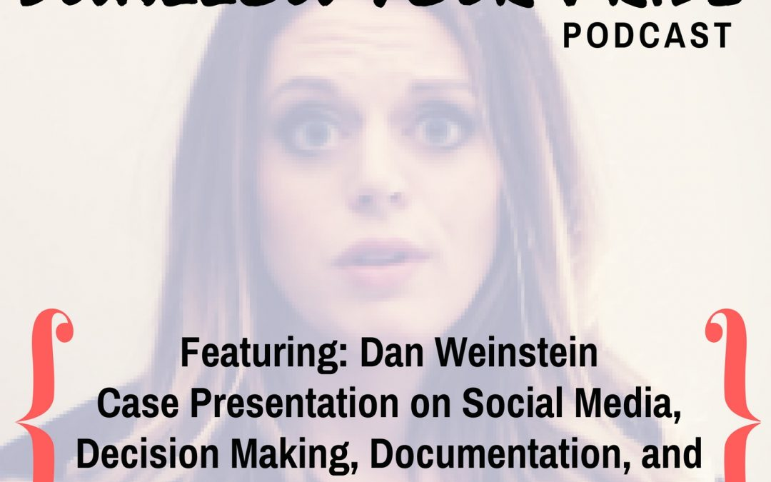020 – Dan Weinstein, M.S. CCC-SLP, BCS-S – Case Presentation on Social Media, Decision Making, Documentation, and Making Appropriate Referrals