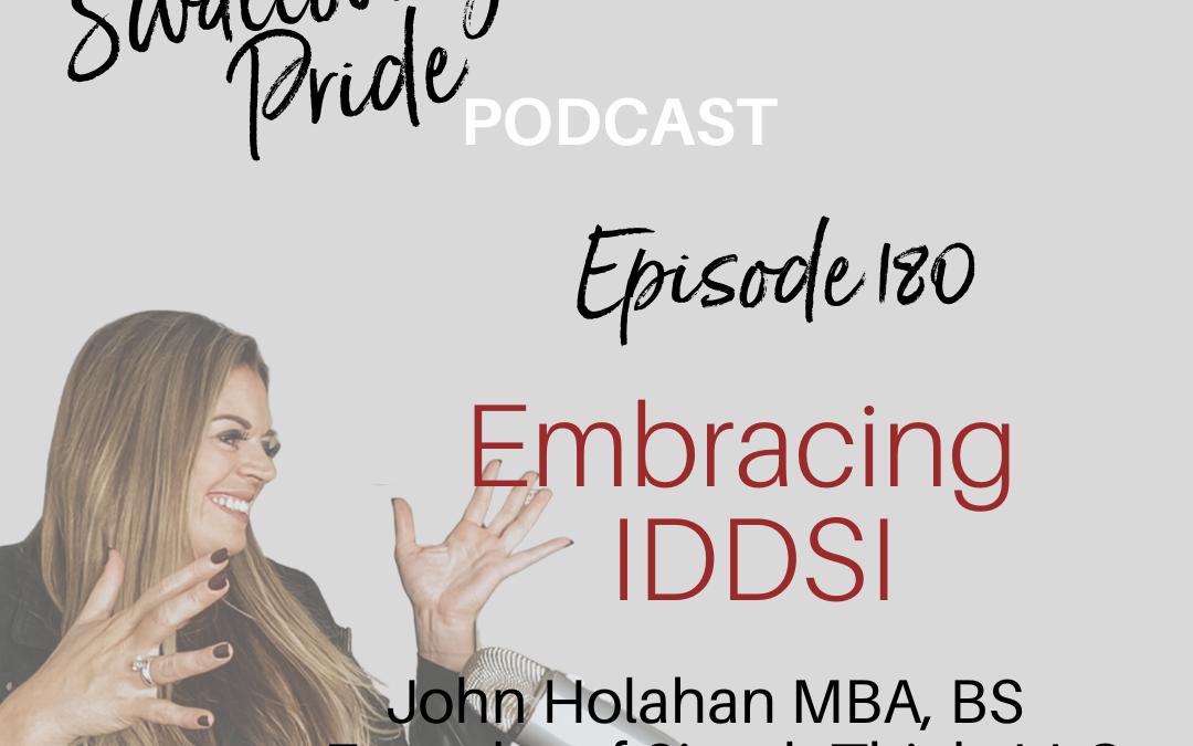 180 –  Embracing IDDSI- John Holahan MBA, BS