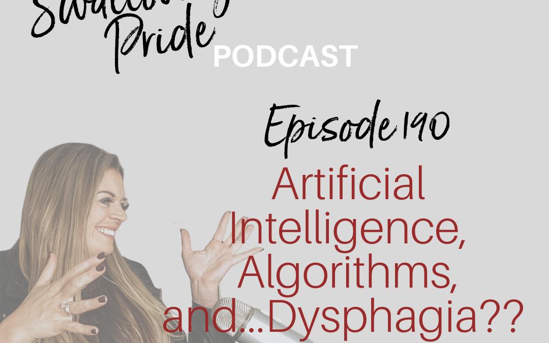 190 – Artificial Intelligence, Algorithms, and…Dysphagia?? – Ervin Sejdic PhD