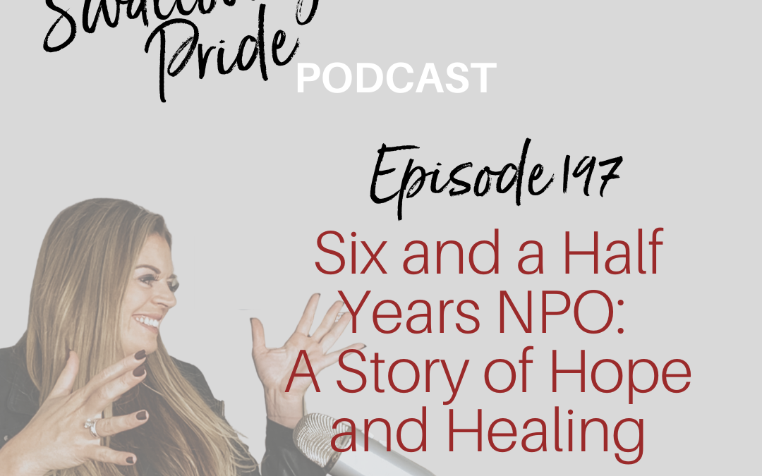197- Six and a Half Years NPO: A Story of Hope and Healing- Sonia Blue M.A., LMFT, Former President of NFOSD & Jan C Pryor PhC, CCC-SLP, BCS-S