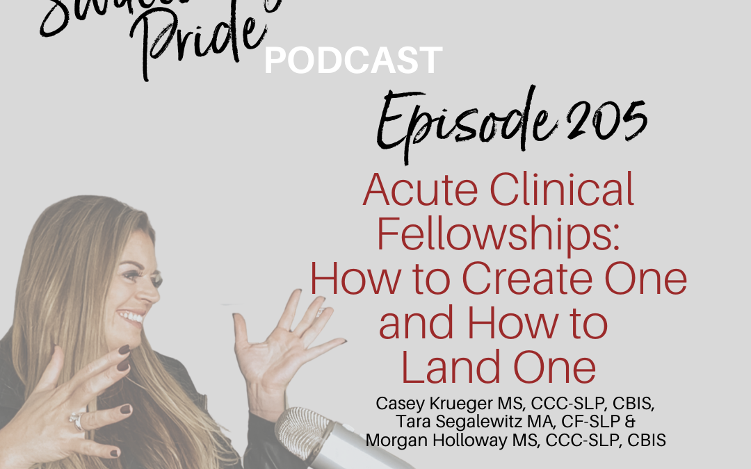 205 – Acute Clinical Fellowships: How to Create One and How to Land One