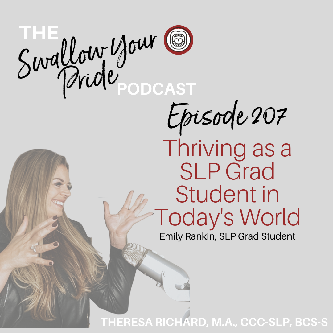 207 – Thriving as a SLP Grad Student in Today's World – Emily Rankin